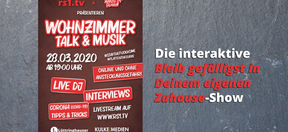 """Wohnzimmer Talk & Musik - Die interaktive """"Bleib gefälligst in Deinem eigenen Zuhause""""-Show."""